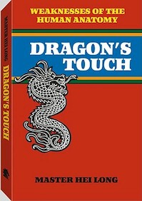 Dragon S Touch - Hei Long (ISBN 9780873642712)