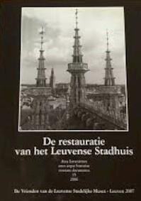 De restauratie van het Leuvense stadhuis - Pierre de Craan
