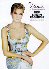 Diana, her life in fashion - Georgia Howell (ISBN 9781862051478)