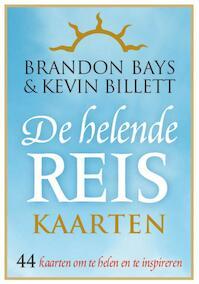 Helende reis-kaartenset - Brandon Bays, Kevin Billett (ISBN 9789022558300)