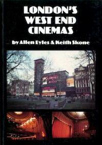 London's West End Cinemas - Allen Eyles, Keith Skone (ISBN 9780951431313)