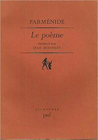 Parménide: Le poème - Jean Beaufret (ISBN 9782130389439)