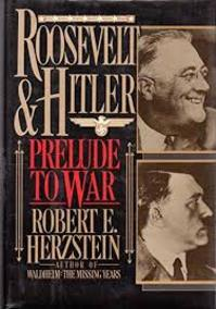 Roosevelt & Hitler - Robert Edwin Herzstein (ISBN 9781557780218)