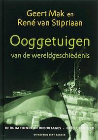 Ooggetuigen van de wereldgeschiedenis - Geert Mak, René van Stipriaan (ISBN 9789035130937)