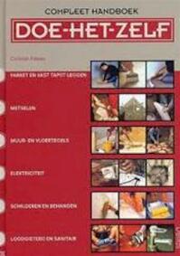 Compleet handboek Doe het zelf - C.\hristian Pessey (ISBN 9789044703283)