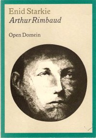 Arthur Rimbaud - Enid Starkie, Nelleke van Maaren (ISBN 9789029546621)