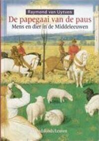 De papegaai van de paus - Raymond van Uytven (ISBN 9789058262158)