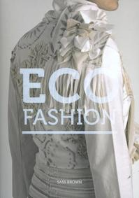 Eco Fashion - Sass Brown (ISBN 9781856696913)