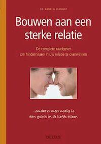 Bouwen aan een sterke relatie - Andrew Stanway (ISBN 9789044713664)