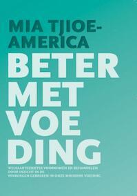 Beter met voeding - M. Tjioe-America (ISBN 9789081593113)