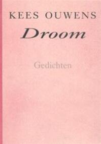 Droom - Kees Ouwens (ISBN 9789029040006)