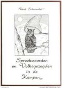 Spreekwoorden en volksgezegden in de Kempen - René Schoonvliet