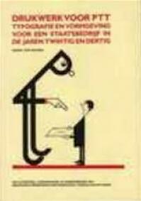 Drukwerk voor PTT - Egbert van Faassen, Rijksmuseum Meermanno-westreenianum (ISBN 9789012058018)