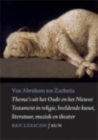 Van Abraham tot Zacheüs - Louis Goosen (ISBN 9789085067597)