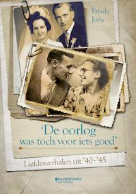 De oorlog was toch voor iets goed - Frieda Joris (ISBN 9789059087491)