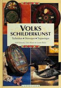 Volksschilderkunst - Sybil Edwards, Chris Moore, Lynette Bleiler, Bookmakers (ISBN 9789021323114)