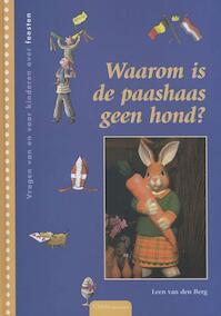 Waarom is de paashaas geen hond? - Leen van den Berg, Marja Meijer (ISBN 9789068226423)
