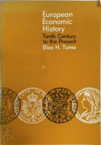European economic history - Elias H. Tuma (ISBN 9780870152320)