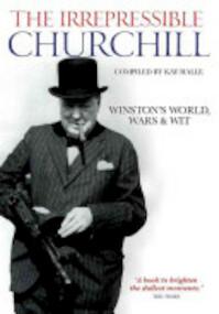 The Irrepressible Churchill - Winston Churchill (ISBN 9781844861194)