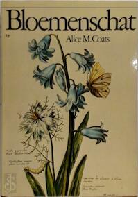 Bloemenschat - Alice M. Coats (ISBN 9789027483478)