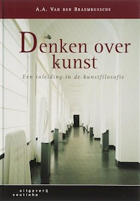 Denken over kunst - A.A. Van den Braembussche (ISBN 9789046900093)