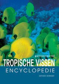 Tropische aquariumvissen encyclopedie - E.J.J. Verhoef-Verhallen (ISBN 9789036610766)