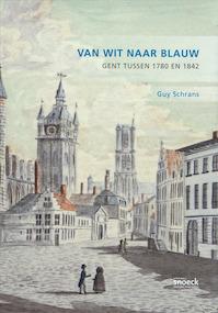 Van wit naar blauw - Guy Schrans (ISBN 9789053490006)