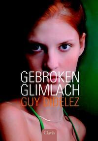Gebroken glimlach - Guy Didelez (ISBN 9789044811544)