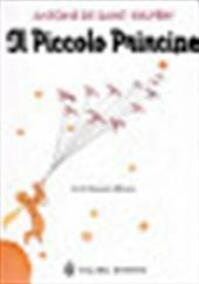 Il Piccolo Principe - Antoine de Saint-exupéry (ISBN 9788845247415)