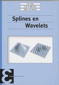 Splines en wavelets - C.R. Traas, H.G. ter Morsche, R.M.J. van Damme (ISBN 9789050410571)