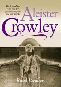 Aleister Crowley - R. Vermeer (ISBN 9789063786021)