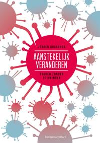 Aanstekelijk veranderen - Jeroen Busscher (ISBN 9789047009658)