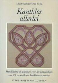 Kantklos allerlei - Leny Kolbe-Van Rijn (ISBN 9789062554065)