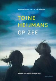 Op zee - Toine Heijmans (ISBN 9789025443290)