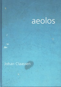 Aeolos : Johan Claassen - Johan Claassen (ISBN 9789073998209)