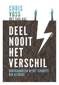 Deel nooit het verschil - Chris Voss, Tahl Raz (ISBN 9789463190909)