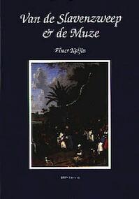 Van de slavenzweep en de muze - E. Kolfin (ISBN 9789067181075)