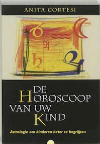 De horoscoop van uw kind - A. Cortesi (ISBN 9789062719358)