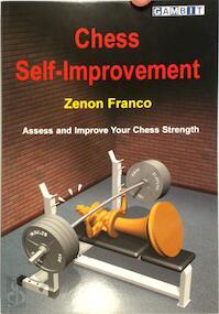 Chess Self-Improvement - Zenon Franco (ISBN 9781904600299)