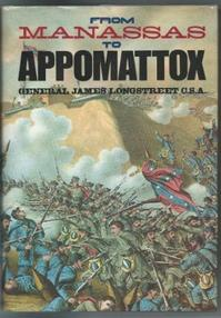 From Manassas to Appomattox - James Longstreet (ISBN 9780890098486)