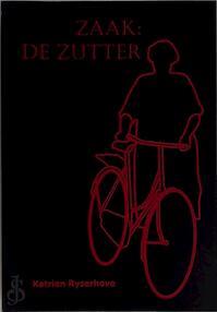 Zaak de zutter - Katrien Ryserhove (ISBN 9789080850187)