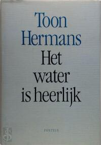 Het water is heerlijk - Toon Hermans (ISBN 9789026106088)
