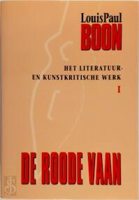 Het literatuur en kunstkritische werk 6 delen compleet - Louis Paul Boon