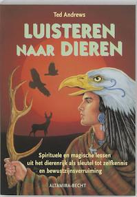 Luisteren naar dieren - T. Andrews (ISBN 9789023009290)