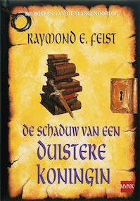 De schaduw van een duistere koningin - Raymond E. Feist (ISBN 9789022546406)