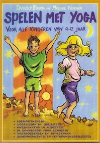 Spelen met yoga - D. Bersma, Danielle Bersma, M. Visscher, Mieke Visscher (ISBN 9789073207622)