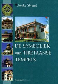De symboliek van Tibetaanse tempels - Tcheuky Sengue (ISBN 9789074815178)