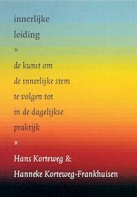 Innerlijke leiding - Hans Korteweg, Hanneke Korteweg-Frankhuisen (ISBN 9789076681276)