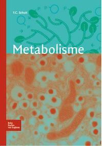Metabolisme - Frans Schuit, F.C. Schuit (ISBN 9789031382248)