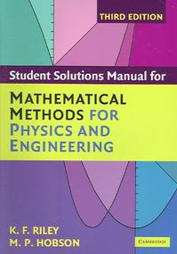 Student Solutions Manual for Mathematical Methods for Physics and Engineering - K. F. Riley (ISBN 9780521679732)